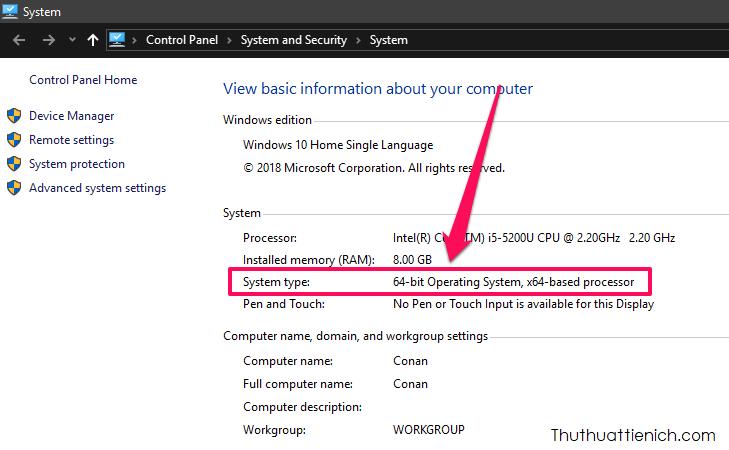 Bạn sẽ thấy phiên bản máy tính đang sử dụng trong phần System Type