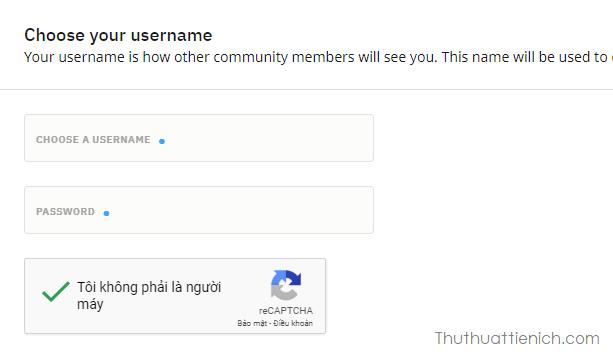 Chọn tên đăng nhập (Choose a username) và mật khẩu (password), tích xác nhận rồi nhấn Next