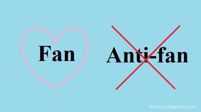 Fan/Anti-fan là gì? Stan là gì? Sasaeng fan là gì? But-suni là gì?