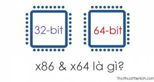 x86 và x64 là gì?