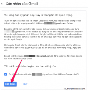 Tích vào phần Có, tôi muốn xoá... rồi nhấn nút Xoá Gmail