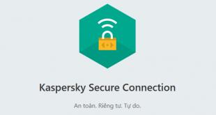 Fake IP đơn giản, miễn phí bằng phần mềm Kaspersky VPN
