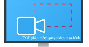 Top 5+ phần mềm quay video màn hình máy tính miễn phí tốt nhất