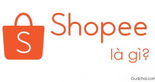 Shopee là gì? Đăng ký Shopee