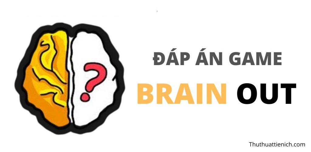 Đáp án, gợi ý game Brain Out