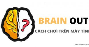 Cách chơi game Brain Out trên máy tính
