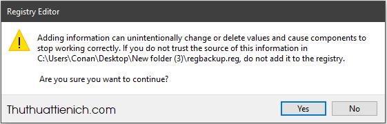 Để khôi phục Windows Registry, bạn chỉ cần chạy file backup ở trên là xong
