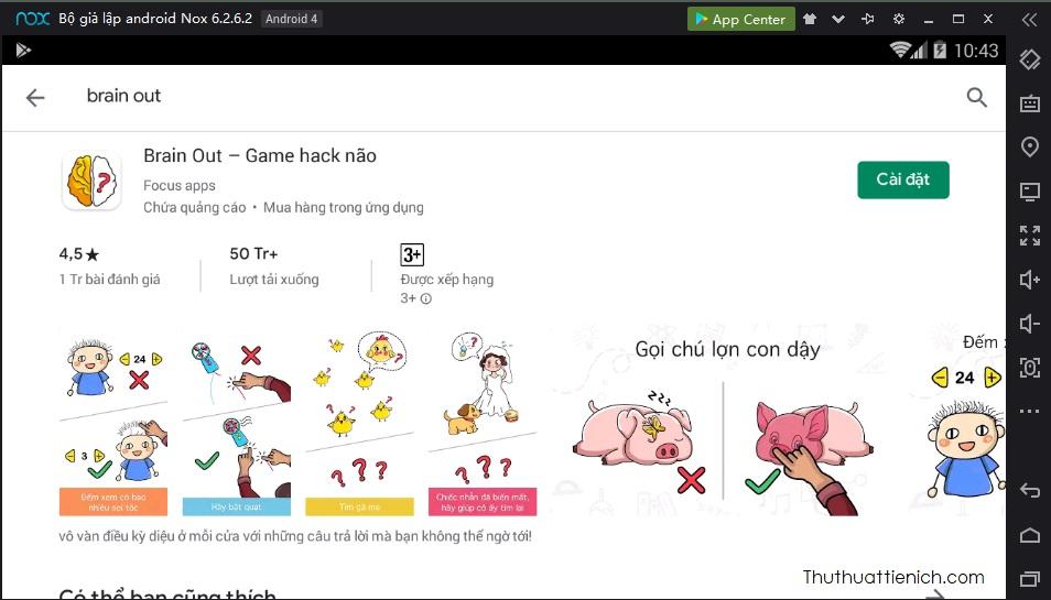 Chạy Noxplayer, mở CH Play, tìm và cài đặt game Brain Out