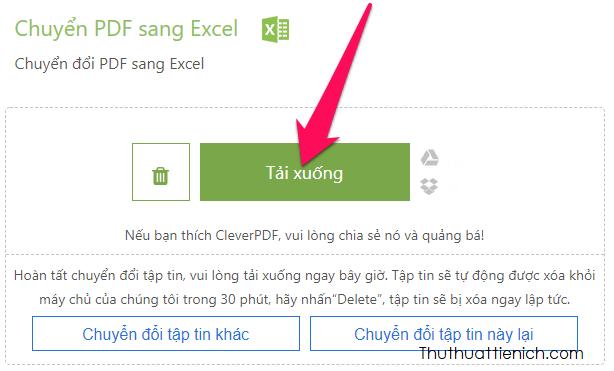 Sau khi quá trình chuyển đổi hoàn tất bạn nhấn nút Tải xuống để tải về file Excel