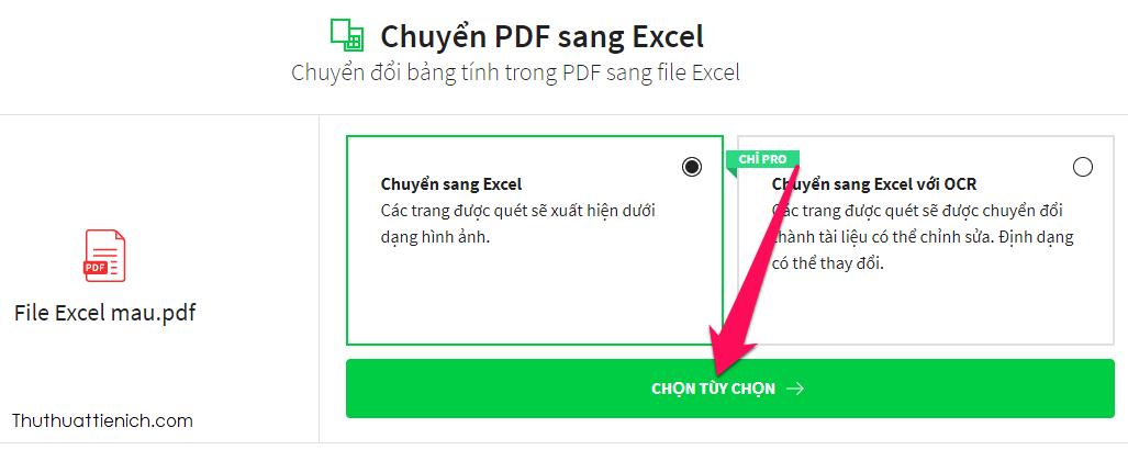 Tích vào phần Chuyển sang Excel rồi nhấn nút Chọn tuỳ chọn