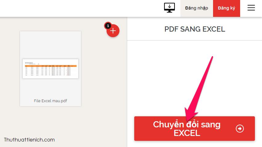 Nhấn nút Chuyển đổi sang Excel để bắt đầu quá trình chuyển đổi