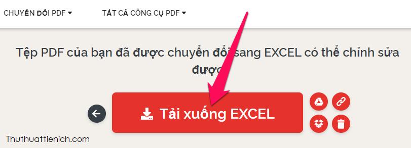 Sau khi quá trình chuyển đổi hoàn tất bạn nhấn nút Tải xuống Excel