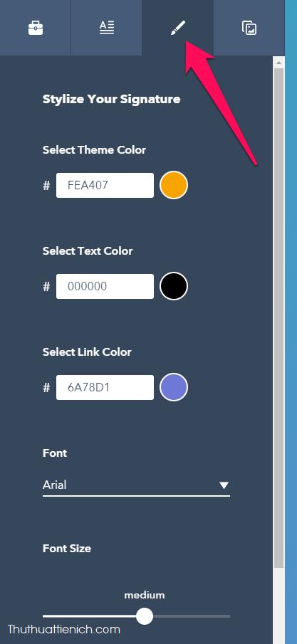 Nhấn vào tab hình cây bút trong menu bên trái để chỉnh font chữ và màu sắc