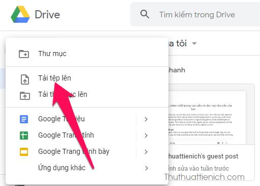 Mở Google Drive nhấn nút Mới → Tải tệp lên