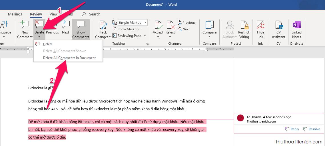 Để xóa toàn bộ comment trong văn bản Word đang mở, trên thanh công cụ của Word, bạn chọn Review → nhấn nút mũi tên bên dưới nút Delete chọn Delete All Comments in Document