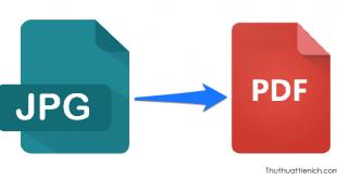 Cách chuyển đổi file ảnh (JPG/PNG) sang PDF online