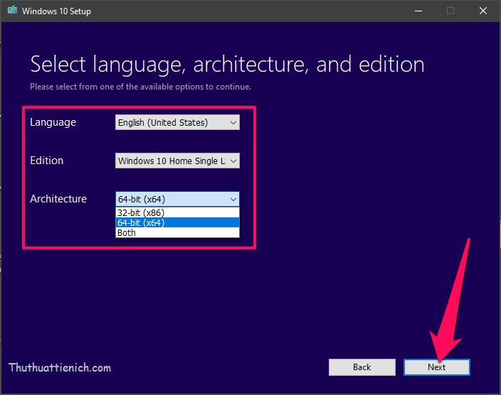 Chọn ngôn ngữ và phiên bản Windows rồi nhấn nút Next