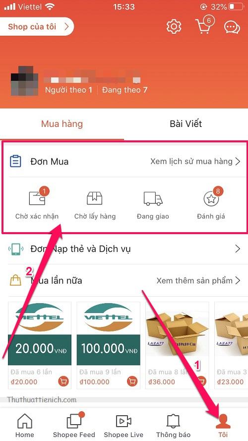Mở ứng dụng Shopee, nhấn vào tab Tôi góc dưới cùng bên phải ứng dụng, sau đó nhấn vào 1 trong 2 tab Chờ xác nhận hoặc Chờ lấy hàng