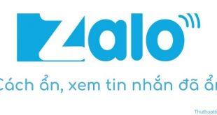 Cách ẩn, bỏ ẩn tin nhắn Zalo, xem tin nhắn đã ẩn trong Zalo