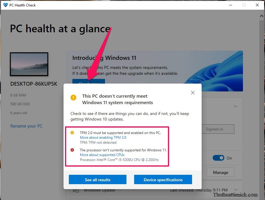 Nếu máy tính của bạn không thể cài đặt Windows 11 sẽ có thông báo như hình dưới: This PC doesn't currently meet Windows 11 system requirements