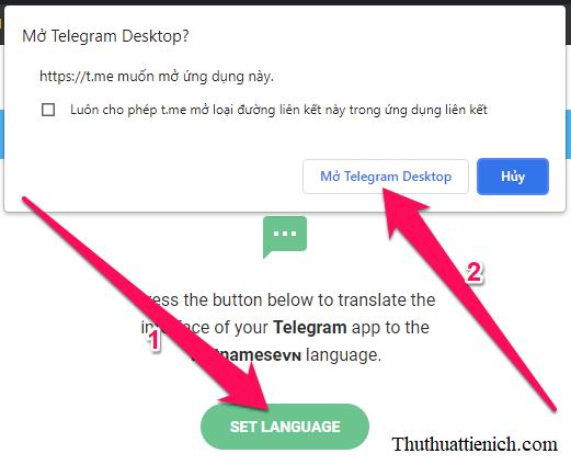 Nhấn nút Set language → Mở Telegram Desktop